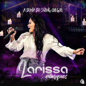 A Dona do Swing Chegou by Larissa Marques