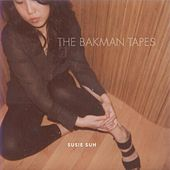 The Bakman Tapes de Susie Suh
