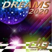 Dreams 2020 (Disco Deluxe Remix) by Disco Pirates