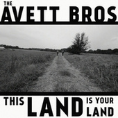 This Land Is Your Land di The Avett Brothers