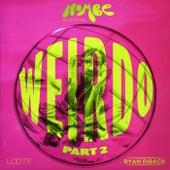 Weirdo, Pt. 2 by NoMBe