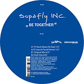 Be Together by Supafly Inc.