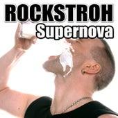 Supernova by Rockstroh