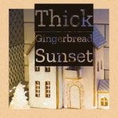 Thick Gingerbread Sunset von Ethel Merman