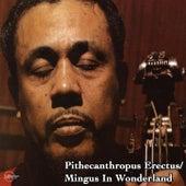 Pithecanthropus Erectus / Mingus in Wonderland von Charles Mingus