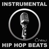 Instrumental Hip Hop Beats (Rap, Pop, R&b, Dirty South, 2012, West, East, Coast, Dj, Freestyle, Beat, Hiphop, Instrumentals) by Instrumental Hip Hop Beats Crew