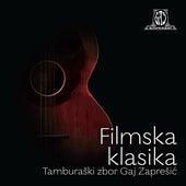 Filmska Klasika von Tamburaški Zbor Gaj Zaprešić