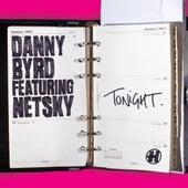 Tonight (feat. Netsky) by Danny Byrd