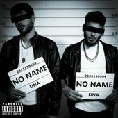 NO NAME (IL MIXTAPE) von DNA