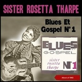 Blues Et Gospel N° 1 (Album of 1962) by Sister Rosetta Tharpe