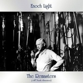 The Remasters (All Tracks Remastered) de Enoch Light