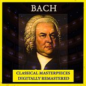 Bach (Classical Masterpieces - Digitally Remastered) de Various Artists
