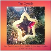 Santa Claus Is Coming to Town / Rudolph the Red-Nosed Reindeer (All Tracks Remastered) de The Crystals
