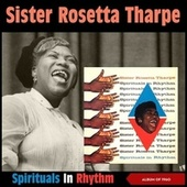 Spirituals in Rhythm (Album of 1960) by Sister Rosetta Tharpe