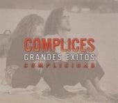 Grandes Exitos: Complicidad de Cómplices