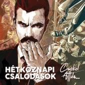 Csókol Attila... by Hétköznapi Csalódások