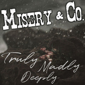 Truly Madly Deeply van Misery (Rap)