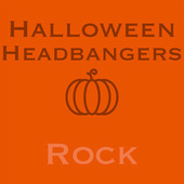 Halloween Headbangers Rock by Various Artists