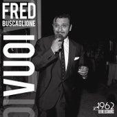 Vuoi by Fred Buscaglione
