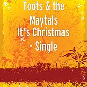 It's Christmas - Single by Toots and the Maytals