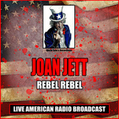 Rebel Rebel (Live) de Joan Jett & The Blackhearts