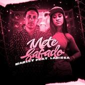 Mete Safado by MC Marley
