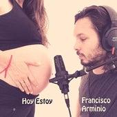 Hoy Estoy by Angie Casares Francisco Arminio