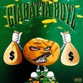 Ciabatta Boyz de Lou Money