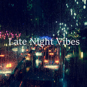 Late Night Vibes by Dream