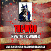 New York Waves (Live) von The Who