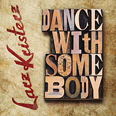 Dance With Somebody by Larz-Kristerz
