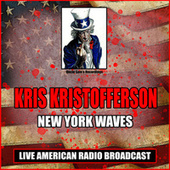New York Waves (Live) by Kris Kristofferson
