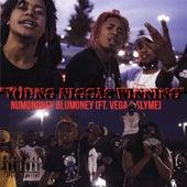 Young Niggas Winning von NuMoney BluMoney