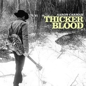 Thicker Blood by Aaron Carman