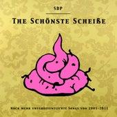 The Schönste Scheiße von SDP