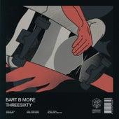 Threesixty von Bart B More
