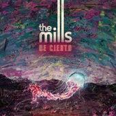 De Cierto de The Mills