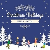Christmas Holidays with Keely Smith by Keely Smith