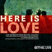 Here Is Love de Bethel Music