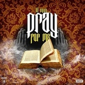 Pray For Me by Lil Squo