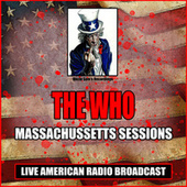 Massachussetts Sessions (Live) von The Who