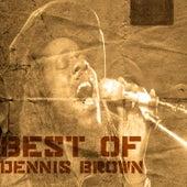 Best Of Dennis Brown by Dennis Brown