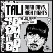 Tali - Dark Days, High Nights de Tali (Latin)