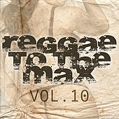 Reggae To The Max Vol 10 de Various Artists