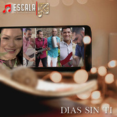 Dias Sin Ti (feat. Karolina) von Escala