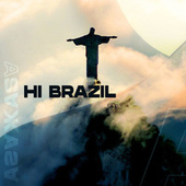 Hi Brazil by Various Artists