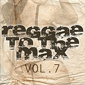 Reggae To The Max Vol 7 de Various Artists