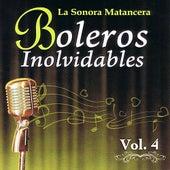 Voces Romanticas de La Sonora Matancera - Boleros Inolvidables Volume 4 by Various Artists