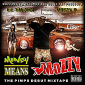 Money Means Mozzy (feat. Gp & Emozzy) von Mozzy