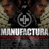 Precognitive Dissonance by Manufactura